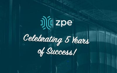 ZPE Systems: Celebrating 5 Years of Success!