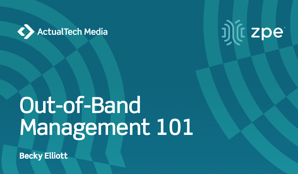 Tech Brief - Out-of-Band Management 101