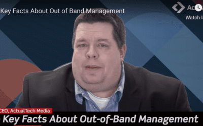 Some Key Facts About Out-of-Band Management