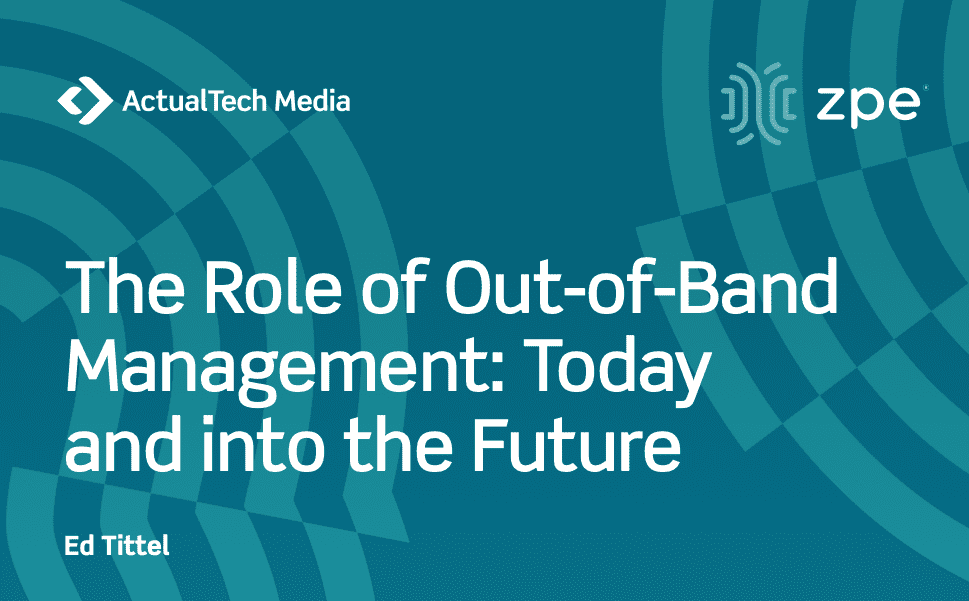 The Role of Out-of-Band Management