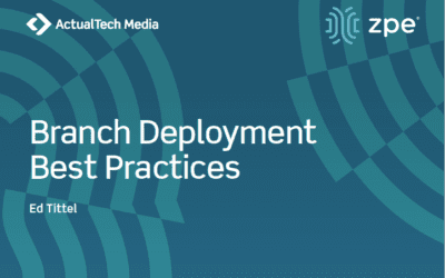 Best Practices for Deploying your Branch Network