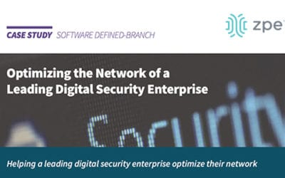 Case Study: SD-Branch for a Digital Security Leader