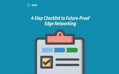 Edge Networking: Your 4-Step Checklist to Becoming Future-Proof