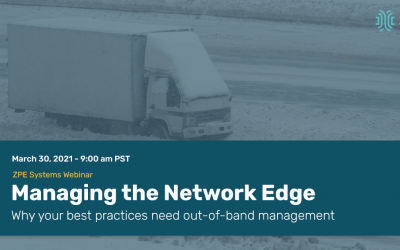 What Is the Network Edge, and How Do You Manage It? Watch Our Webinar